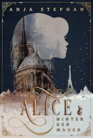 Alice hinter der Mauer Cover 1600px